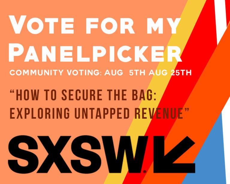 SXSW 2018 PanelPicker—Cast Your Vote by August 23!